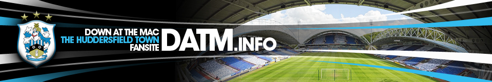 DATM - Down At The Mac - Huddersfield Town Forum